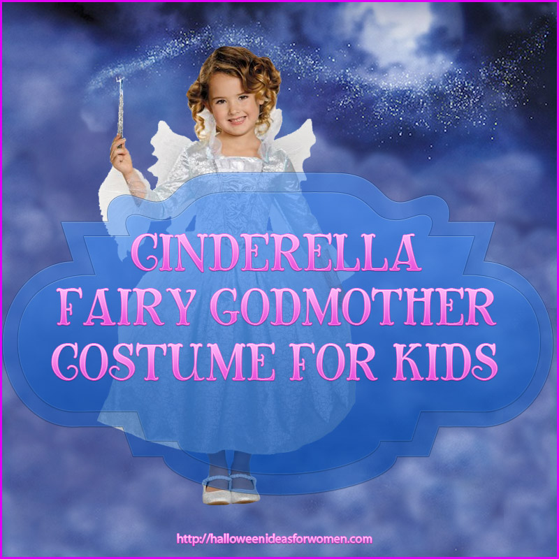cinderella fairy godmother costume for kids 2015 amp 2016
