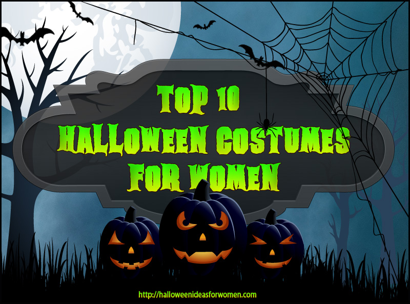 Top 10 Halloween Costumes For Women