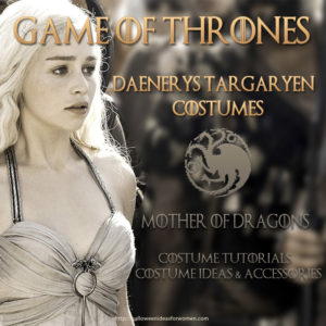 Daenerys Targaryen Halloween Costumes