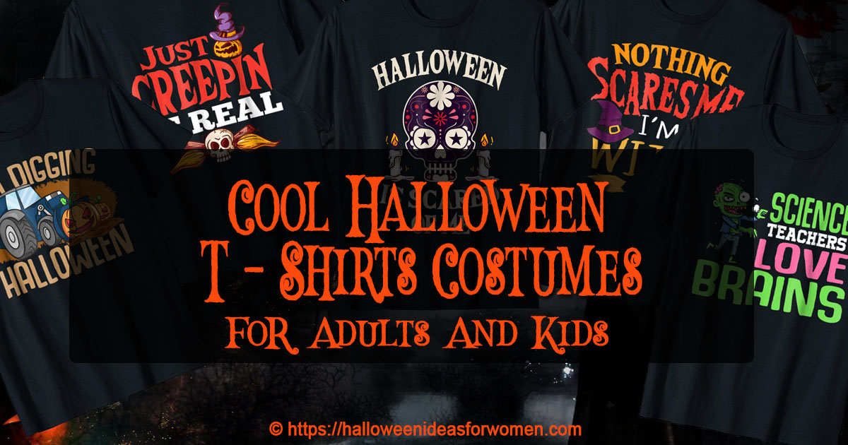 f5a7531d3e Cool Halloween T-Shirts | Great Quick and Easy Halloween costume Ideas